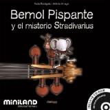 BEMOL PISPANTE Y EL MISTERIO STRADIVARIUS