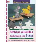 LIBRO PATRONES: MOTIVOS INFANTILES CON FOAM