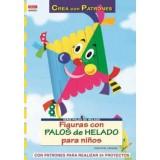LIBRO PATRONES: FIGURAS CON PALOS DE HELADO