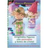 LIBRO PATRONES: FIGURAS CON POREXPAN Y CRISTAL