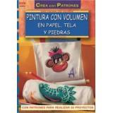 LIBRO PATRONES: PINTURA VOLUMEN PARA PAPEL Y TELA